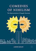 Comedies of Nihilism
