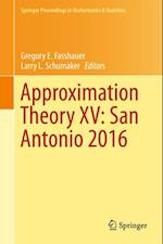Approximation Theory XV: San Antonio 2016 (Springer Proceedings in Mathematics & Statistics)