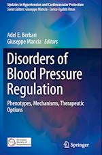 Disorders of Blood Pressure Regulation (Updates in Hypertension and Cardiovascular Protection)