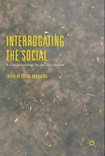 Interrogating the Social