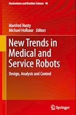 New Trends in Medical and Service Robots (Mechanisms and Machine Science, nr. 48)