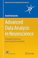 Advanced Data Analysis in Neuroscience (Bernstein Series in Computational Neuroscience)