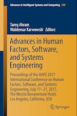 Advances in Human Factors, Software, and Systems Engineering : Proceedings of the AHFE 2017 Conference on Human Factors, Software, and Systems Enginee