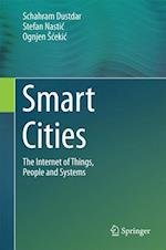 Smart Cities : The Internet of Things, People and Systems
