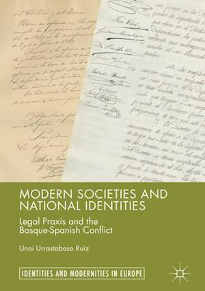 Modern Societies and National Identities : Legal Praxis and the Basque-Spanish Conflict