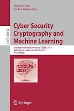 Cyber Security Cryptography and Machine Learning : First International Conference, CSCML 2017, Beer-Sheva, Israel, June 29-30, 2017, Proceedings