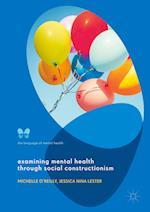 Examining Mental Health through Social Constructionism (Language of Mental Health)