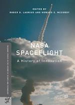 NASA Spaceflight : A History of Innovation