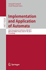 Implementation and Application of Automata : 22nd International Conference, CIAA 2017, Marne-la-Vallée, France, June 27-30, 2017, Proceedings