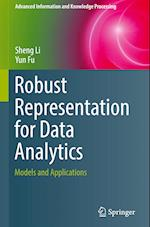 Robust Representation for Data Analytics (Advanced Information and Knowledge Processing)