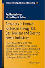 Advances in Human Factors in Energy: Oil, Gas, Nuclear and Electric Power Industries (Advances in Intelligent Systems and Computing, nr. 599)
