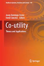 Co-utility : Theory and Applications