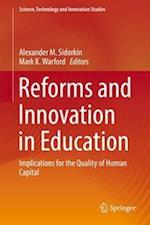 Reforms and Innovation in Education : Implications for the Quality of Human Capital