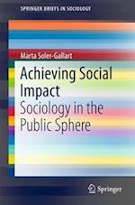 Achieving Social Impact (Springerbriefs in Sociology)