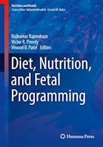 Diet, Nutrition, and Fetal Programming (Nutrition and Health)