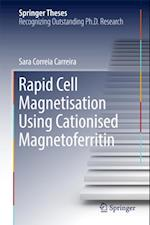 Rapid Cell Magnetisation Using Cationised Magnetoferritin (Springer Theses)