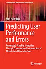 Predicting User Performance and Errors : Automated Usability Evaluation Through Computational Introspection of Model-Based User Interfaces