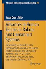 Advances in Human Factors in Robots and Unmanned Systems : Proceedings of the AHFE 2017 International Conference on Human Factors in Robots and Unmann