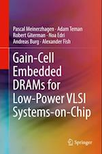 Gain-Cell Embedded DRAMs for Low-Power VLSI Systems-on-Chip