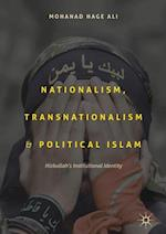 Nationalism, Transnationalism, and Political Islam