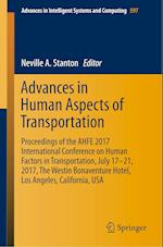 Advances in Human Aspects of Transportation (Advances in Intelligent Systems and Computing, nr. 597)