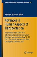 Advances in Human Aspects of Transportation (Advances in Intelligent Systems and Computing)