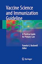 Vaccine Science and Immunization Guideline : A Practical Guide for Primary Care