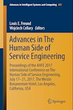 Advances in The Human Side of Service Engineering : Proceedings of the AHFE 2017 International Conference on The Human Side of Service Engineering, Ju