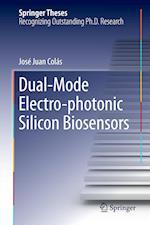 Dual-Mode Electro-photonic Silicon Biosensors