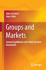 Groups and Markets : General Equilibrium with Multi-member Households