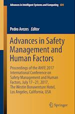 Advances in Safety Management and Human Factors : Proceedings of the AHFE 2017 International Conference on Safety Management and Human Factors, July 1