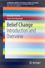 Belief Change (Springerbriefs in Intelligent Systems)