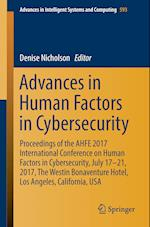 Advances in Human Factors in Cybersecurity : Proceedings of the AHFE 2017 International Conference on Human Factors in Cybersecurity, July 17-21, 2017