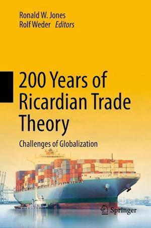 200 Years of Ricardian Trade Theory : Challenges of Globalization