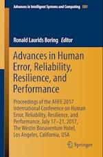 Advances in Human Error, Reliability, Resilience, and Performance : Proceedings of the AHFE 2017 International Conference on Human Error, Reliability,