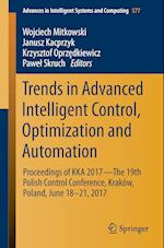 Trends in Advanced Intelligent Control, Optimization and Automation : Proceedings of KKA 2017-The 19th Polish Control Conference, Kraków, Poland, June