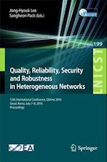 Quality, Reliability, Security and Robustness in Heterogeneous Networks (Lecture Notes of the Institute for Computer Sciences, Social Informatics and Telecommunications Engineering)