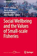 Social Wellbeing and the Values of Small-scale Fisheries (Mare Publication Series, nr. 17)