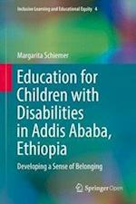 Education for Children with Disabilities in Addis Ababa, Ethiopia (Inclusive Learning and Educational Equity, nr. 4)