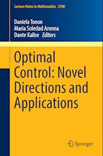 Optimal Control: Novel Directions and Applications