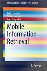 Mobile Information Retrieval (Springerbriefs in Computer Science)