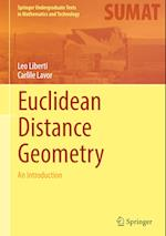 Euclidean Distance Geometry (Springer Undergraduate Texts in Mathematics and Technology)