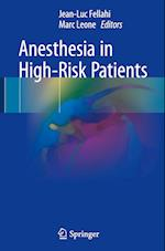 Anesthesia in High-Risk Patients