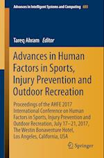 Advances in Human Factors in Sports, Injury Prevention and Outdoor Recreation : Proceedings of the AHFE 2017 International Conference on Human Factors