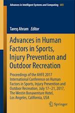 Advances in Human Factors in Sports, Injury Prevention and Outdoor Recreation (Advances in Intelligent Systems and Computing)