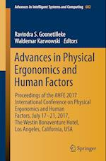 Advances in Physical Ergonomics and Human Factors : Proceedings of the AHFE 2017 International Conference on Physical Ergonomics and Human Factors, Ju