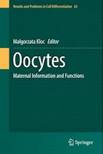 Oocytes (RESULTS AND PROBLEMS IN CELL DIFFERENTIATION)