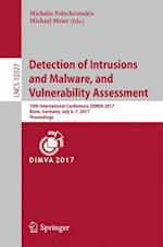 Detection of Intrusions and Malware, and Vulnerability Assessment : 14th International Conference, DIMVA 2017, Bonn, Germany, July 6-7, 2017, Proceedi