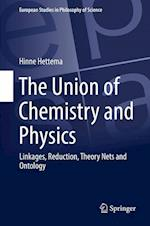 The Union of Chemistry and Physics : Linkages, Reduction, Theory Nets and Ontology