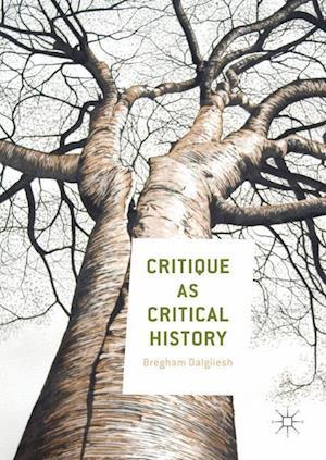 Critique as Critical History